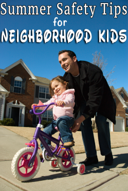 Summer Safety Tips for Neighborhood Kids